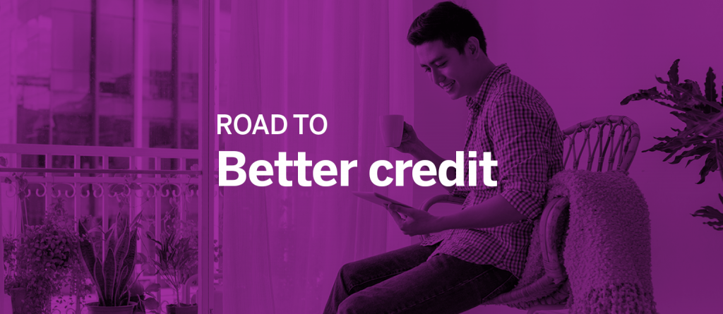 Road to Better Credit